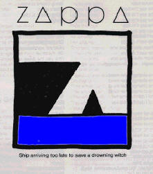 Frank Zappa,Ship arriving too late to save a drowning witch